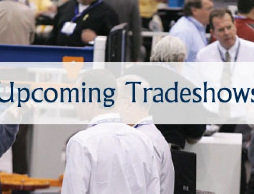 Upcoming Tradeshows- February/March 2014