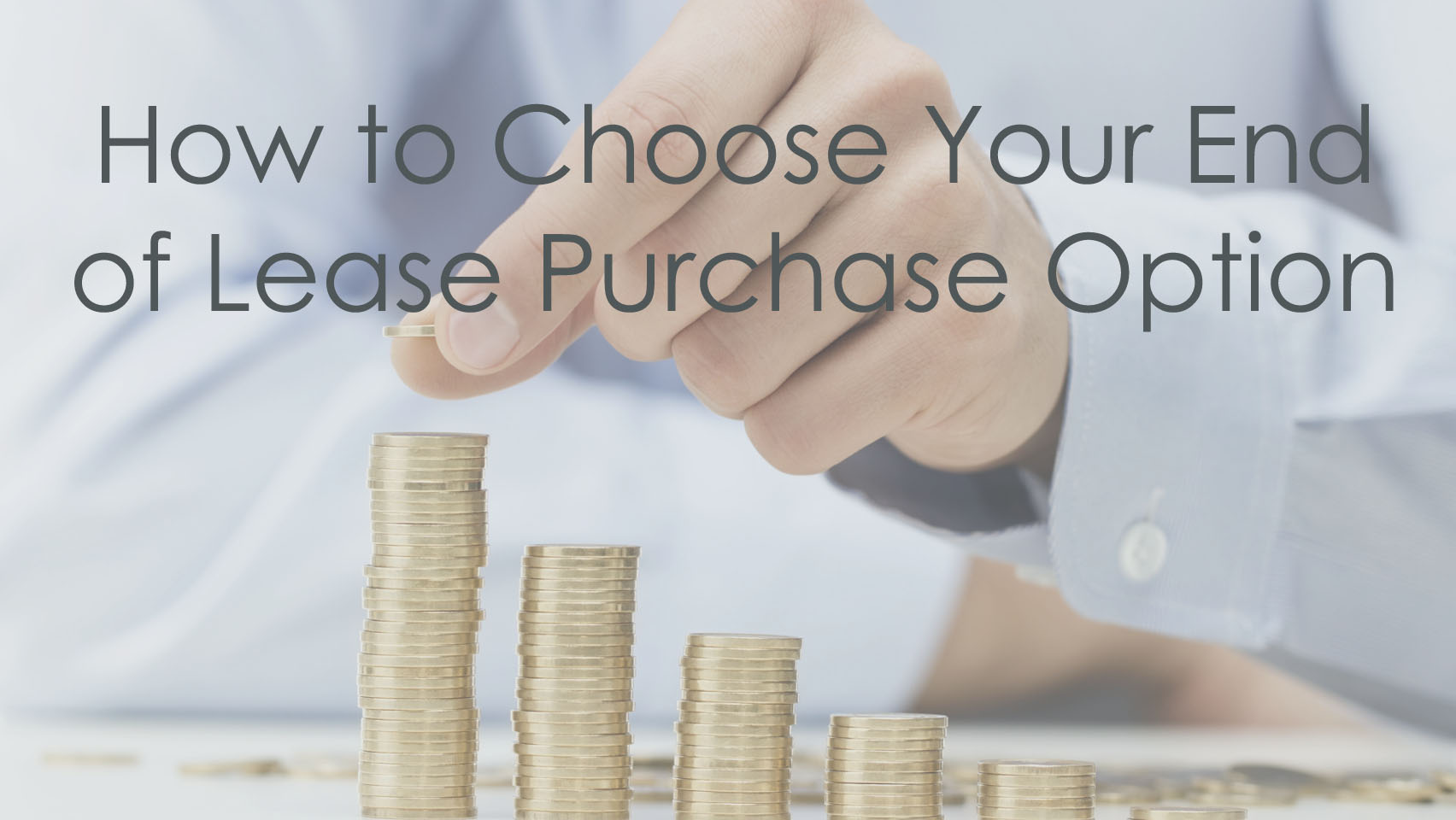 save money by choosing the best end of lease purchase option