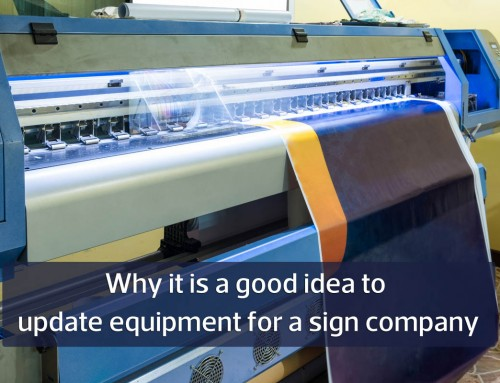 Why it's a good idea sign companies to update their equipment regularly